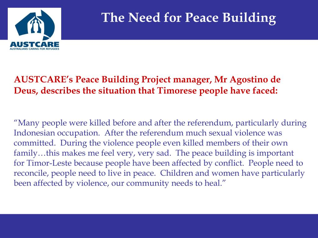 The Need for Peace Building