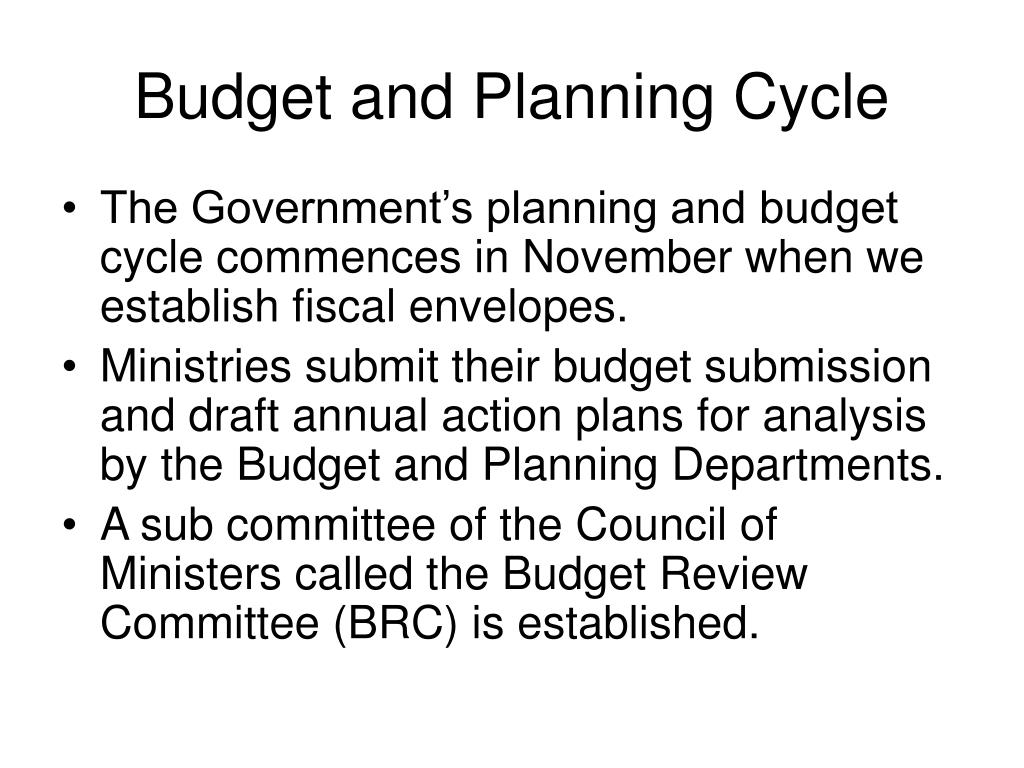 Budget and Planning Cycle