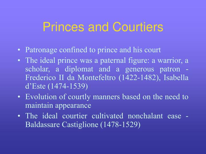 Princes and Courtiers