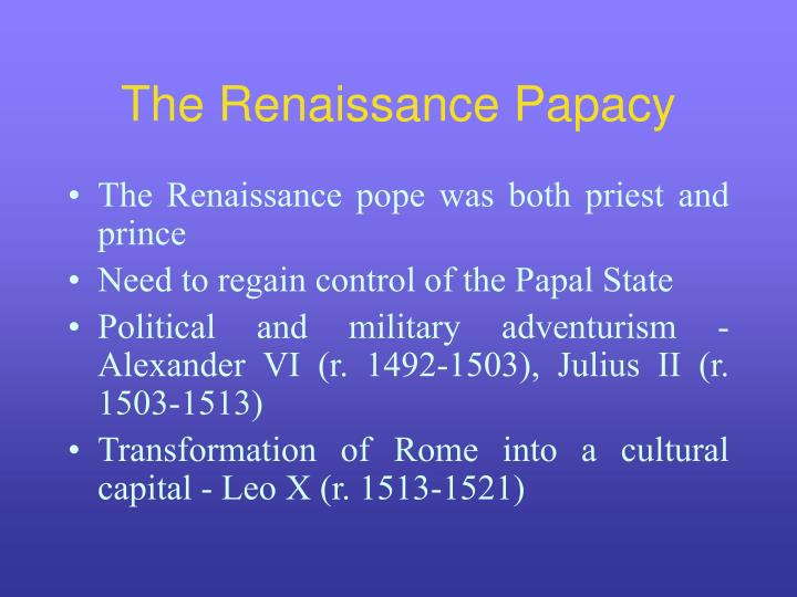 The Renaissance Papacy