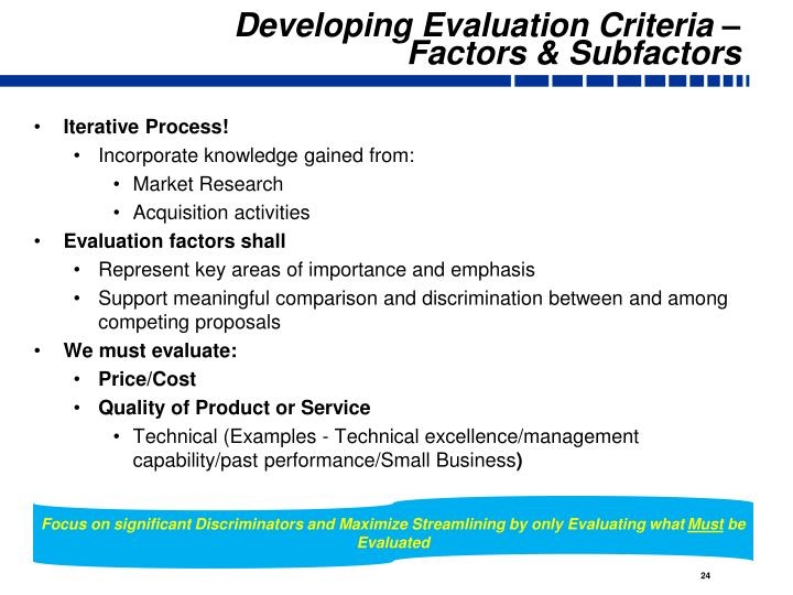 Developing Evaluation Criteria – Factors & Subfactors