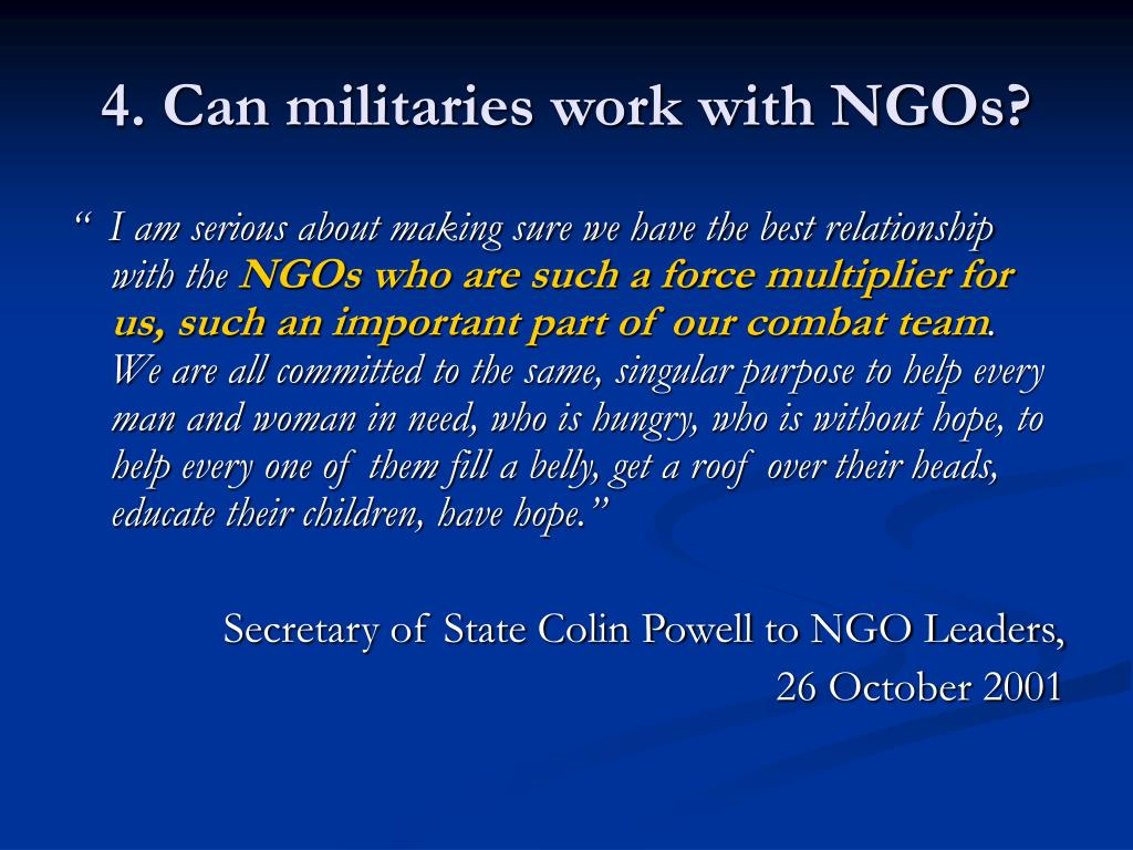 4. Can militaries work with NGOs?