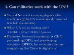 4 can militaries work with the un