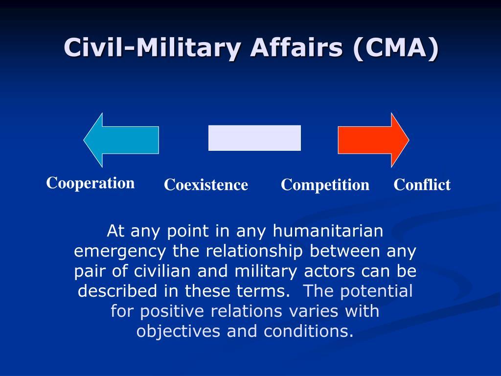 Civil-Military Affairs (CMA)