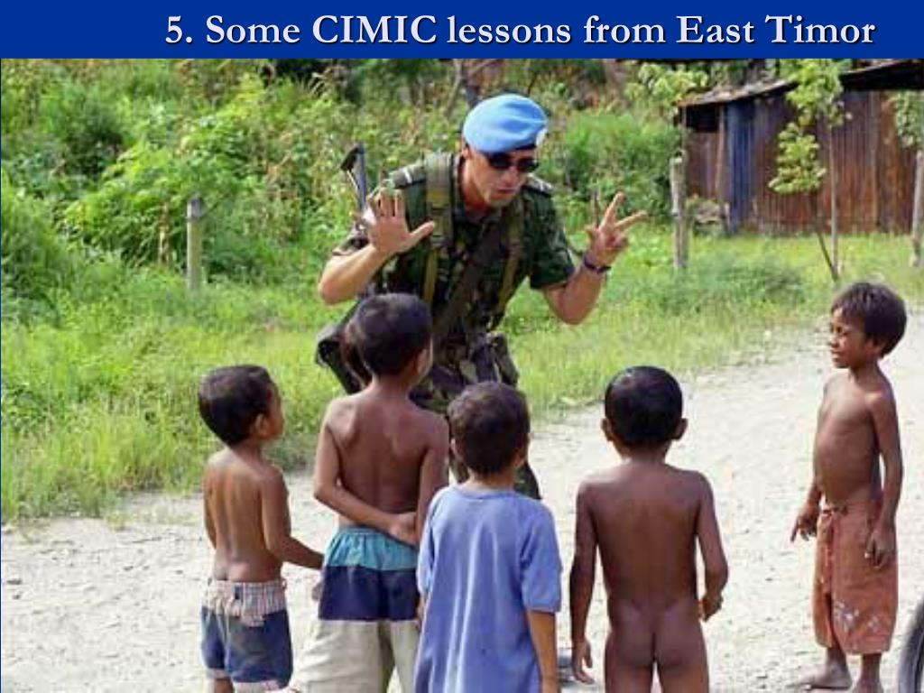 5. Some CIMIC lessons from East Timor