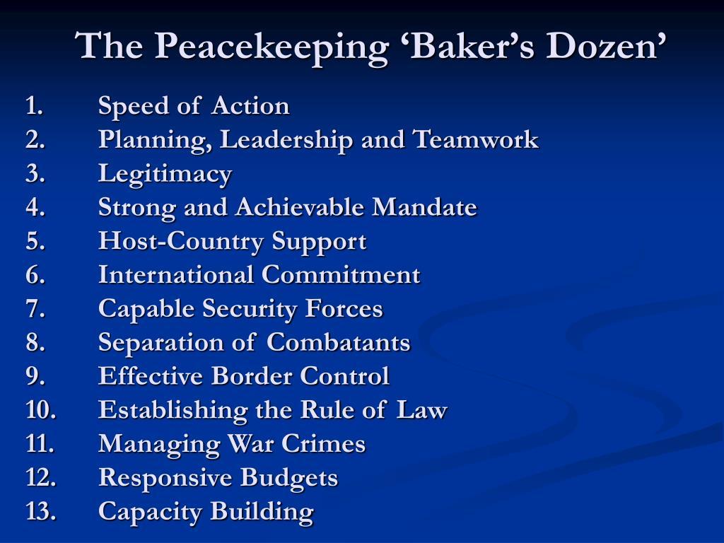 The Peacekeeping 'Baker's Dozen'