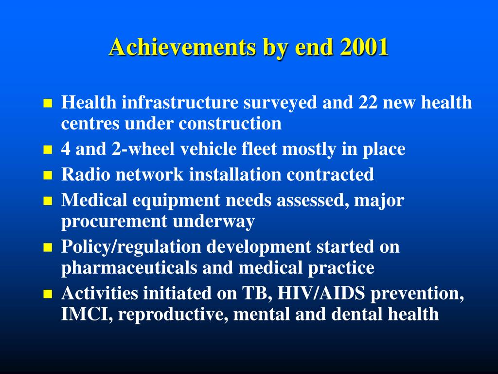 Achievements by end 2001