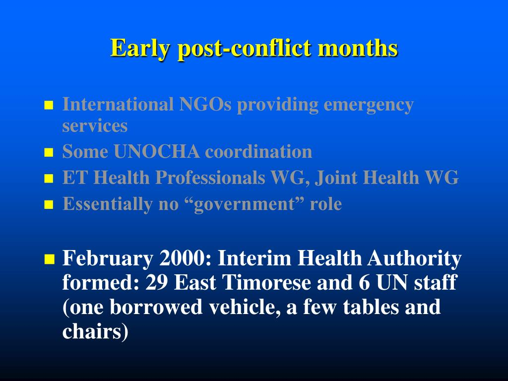 Early post-conflict months