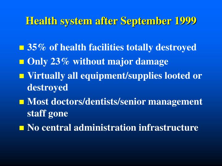 Health system after september 1999