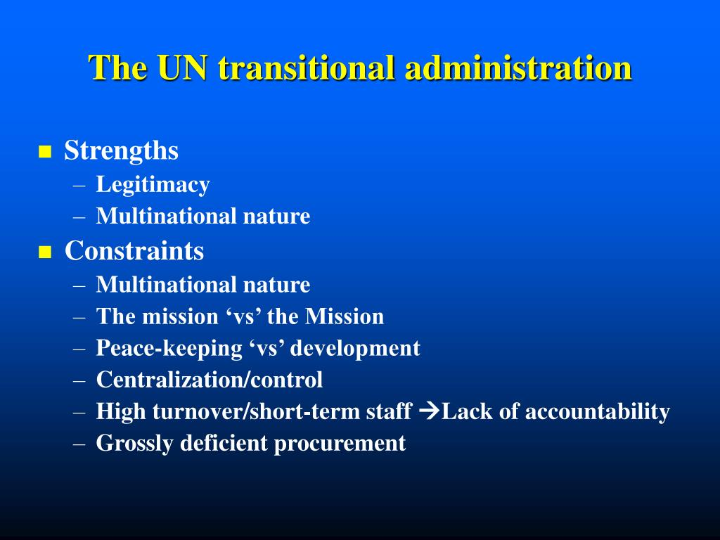 The UN transitional administration