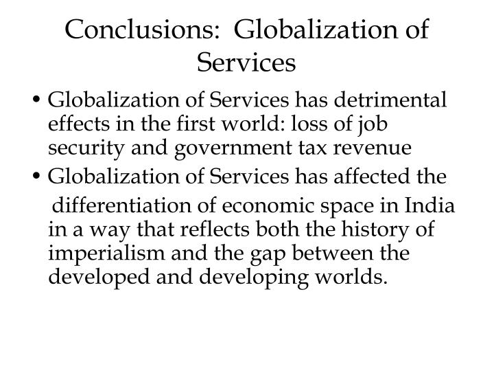 Conclusions:  Globalization of Services