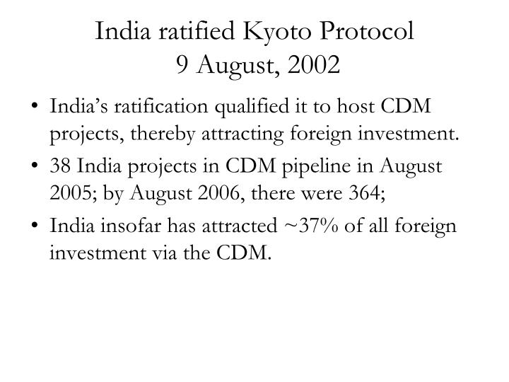 India ratified Kyoto Protocol