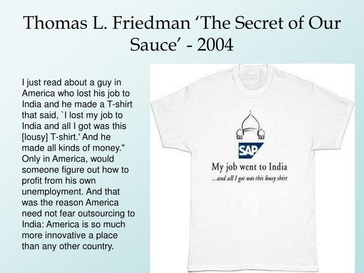 Thomas L. Friedman 'The Secret of Our Sauce' - 2004