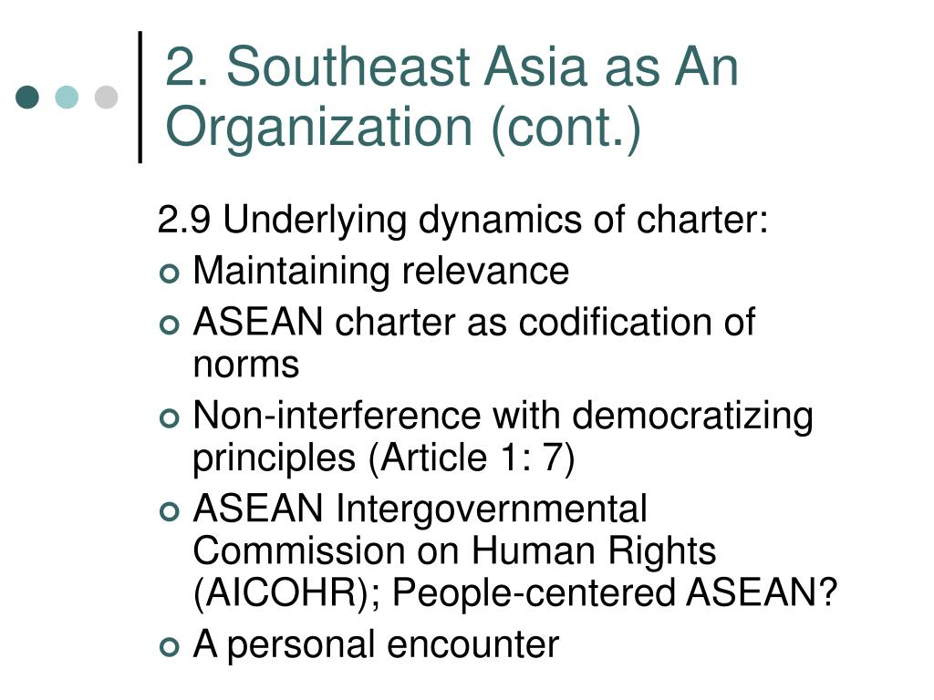 2. Southeast Asia as An Organization