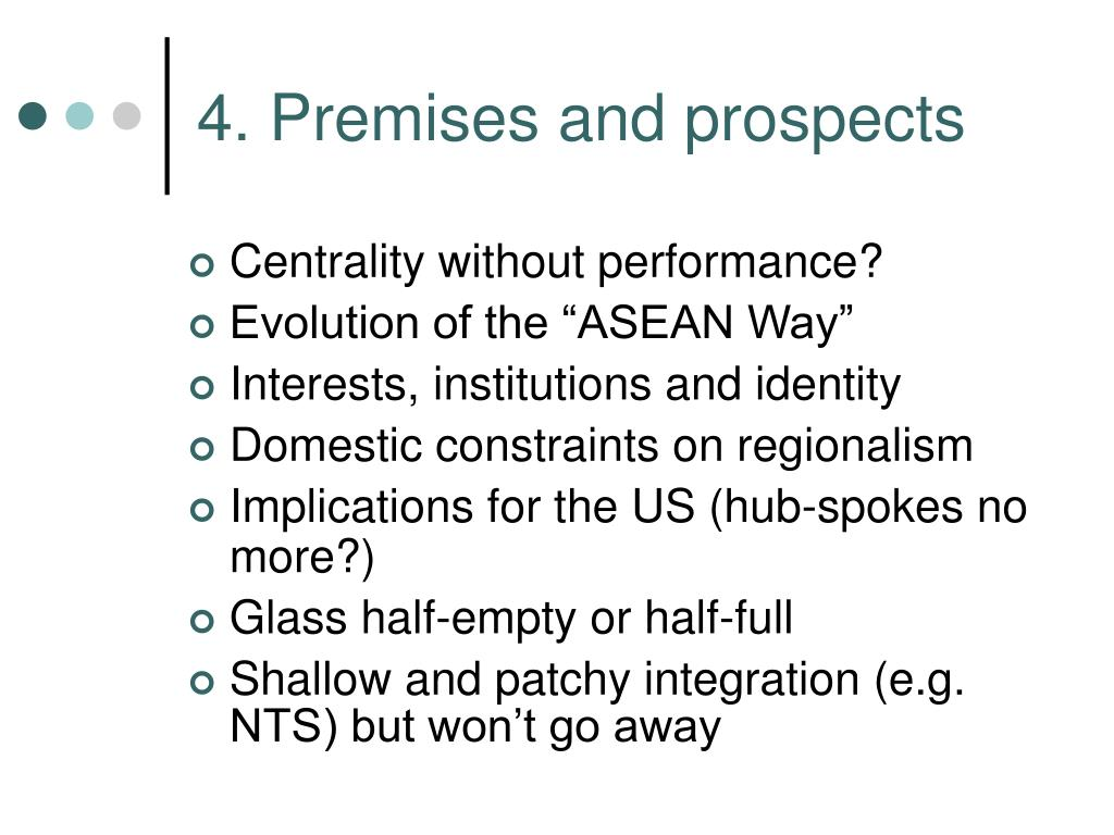 4. Premises and prospects