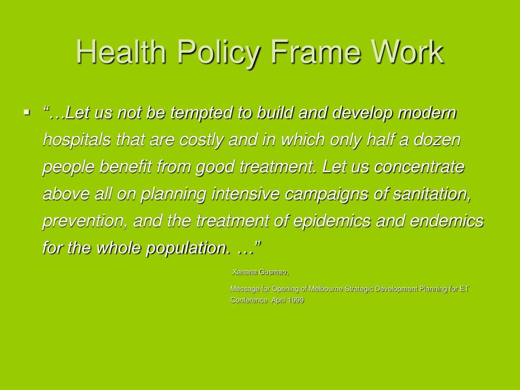Health Policy Frame Work