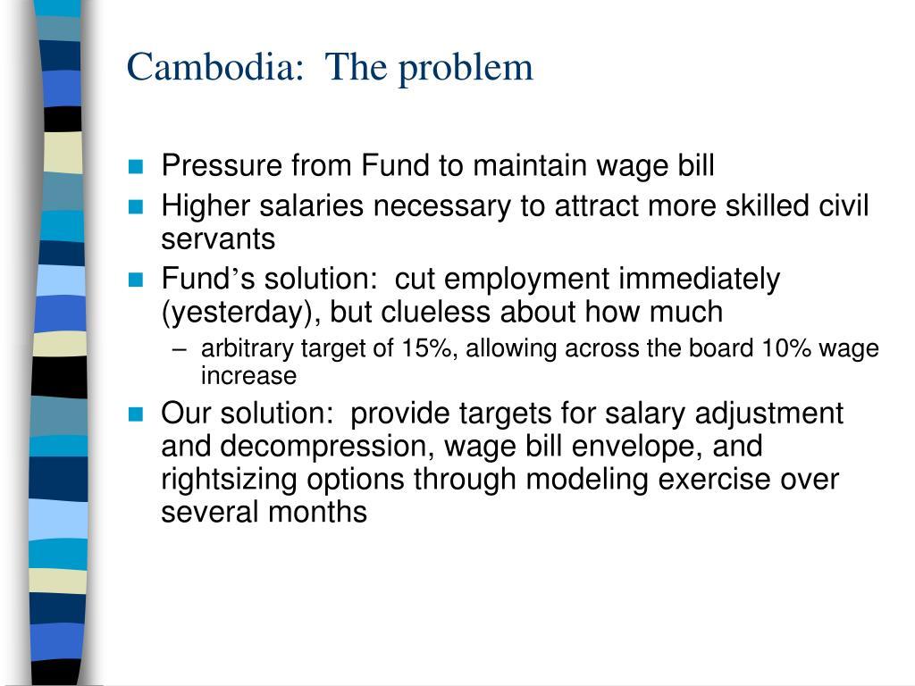 Cambodia:  The problem