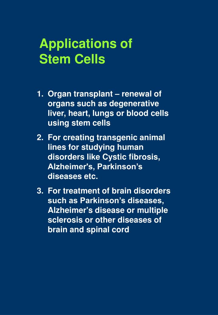 Applications of Stem Cells