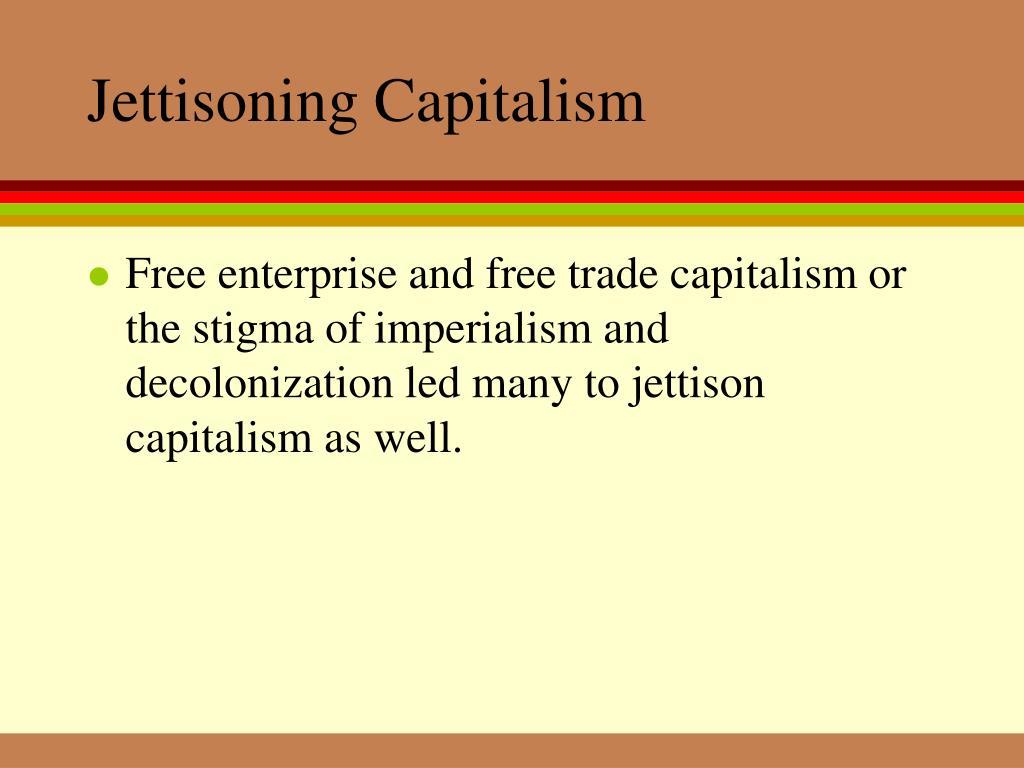Jettisoning Capitalism