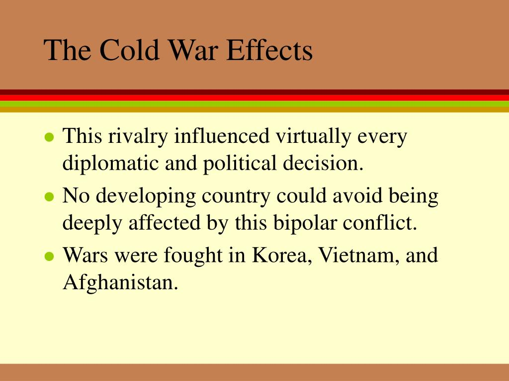 The Cold War Effects