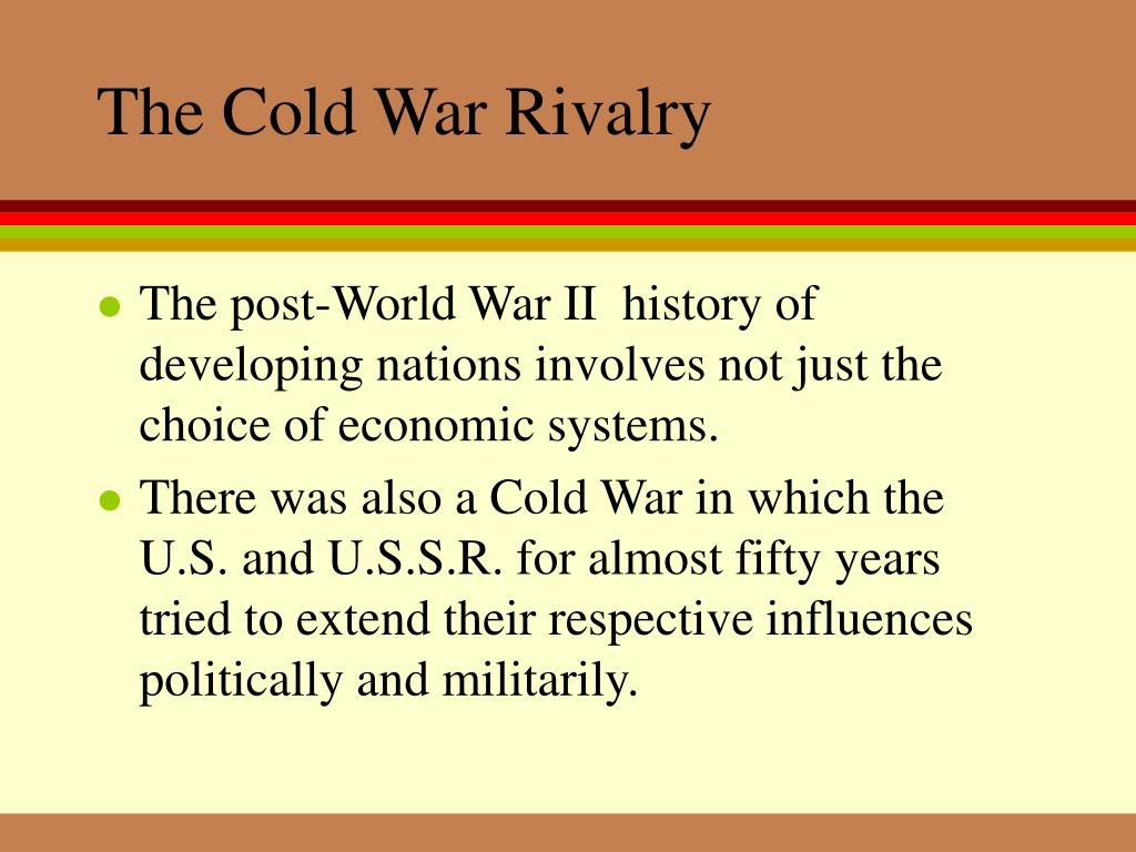 The Cold War Rivalry
