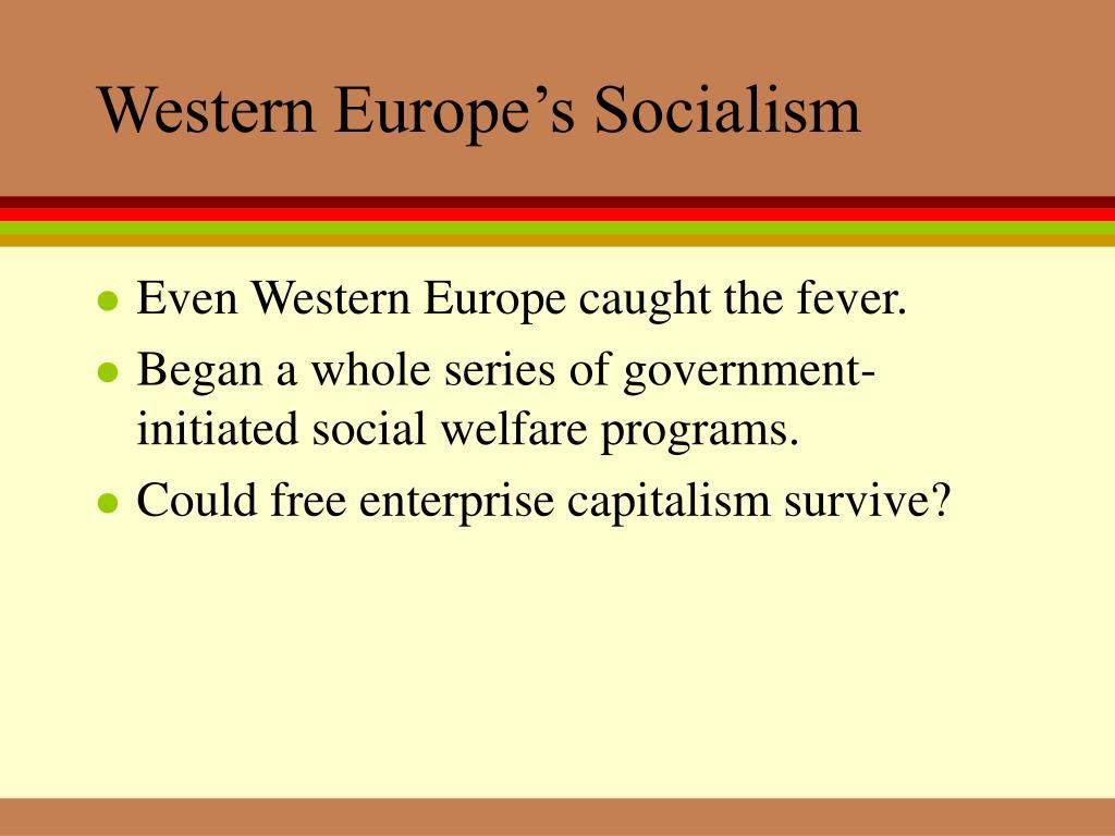Western Europe's Socialism