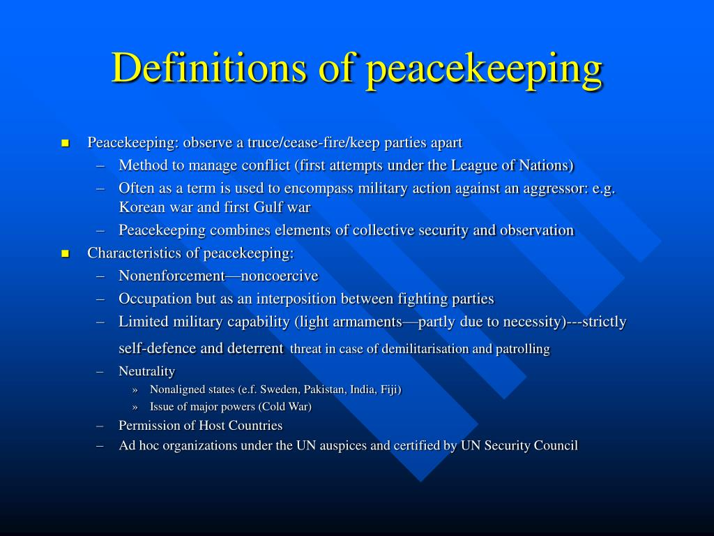 Definitions of peacekeeping