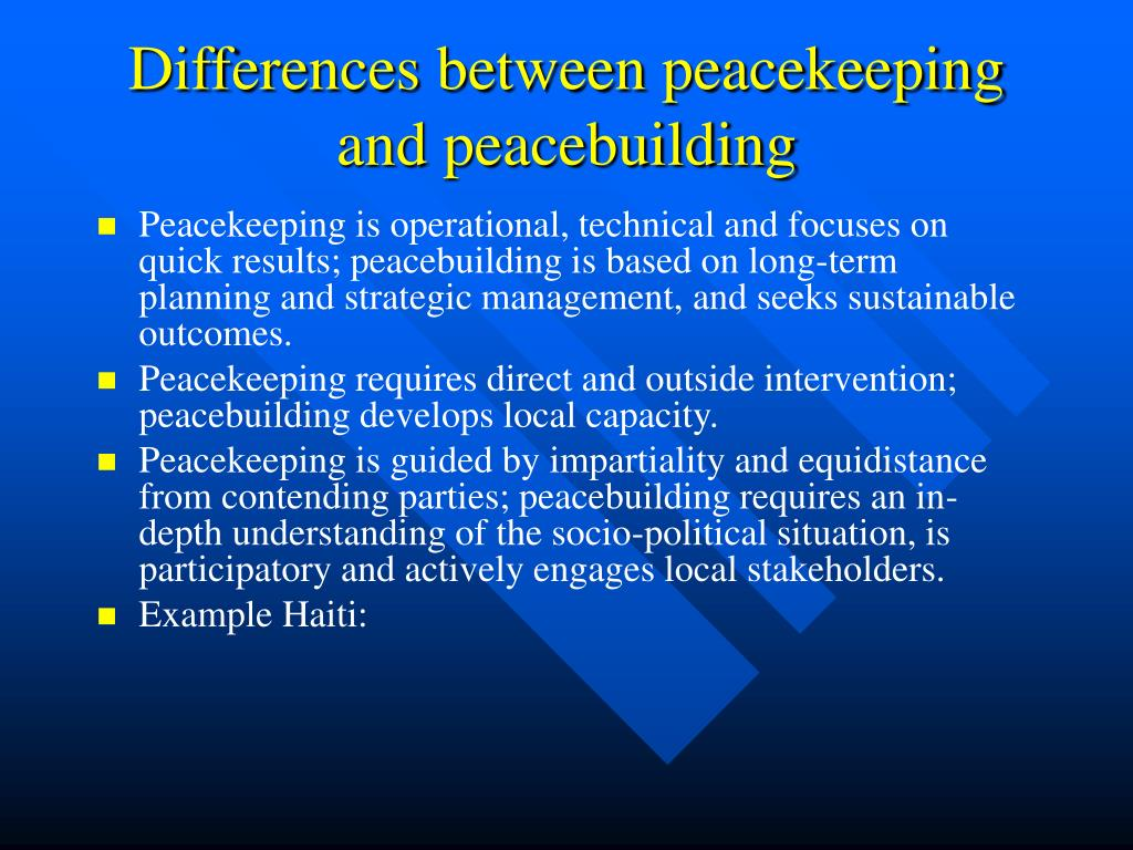 Differences between peacekeeping and peacebuilding