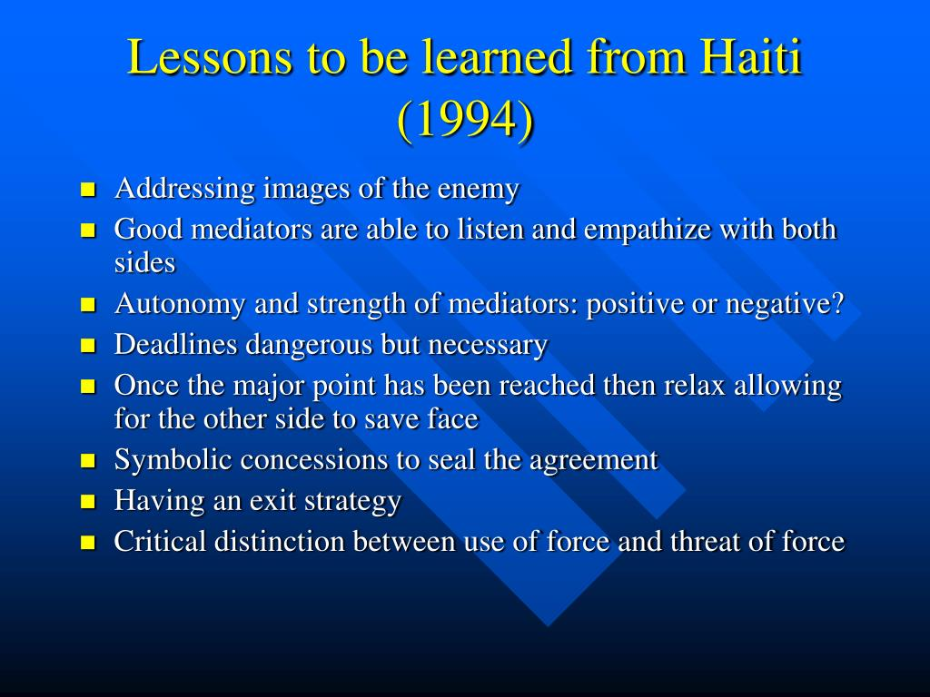 Lessons to be learned from Haiti (1994)