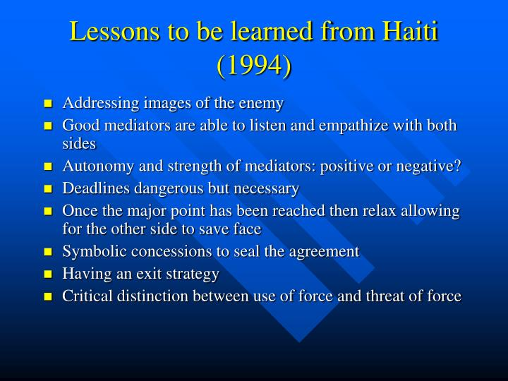 Lessons to be learned from haiti 1994