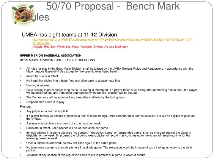 50/70 Proposal -  Bench Mark Rules
