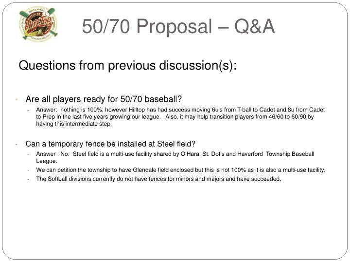 50/70 Proposal – Q&A