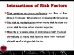 interactions of risk factors