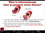 what is atherosclerosis what is coronary artery disease