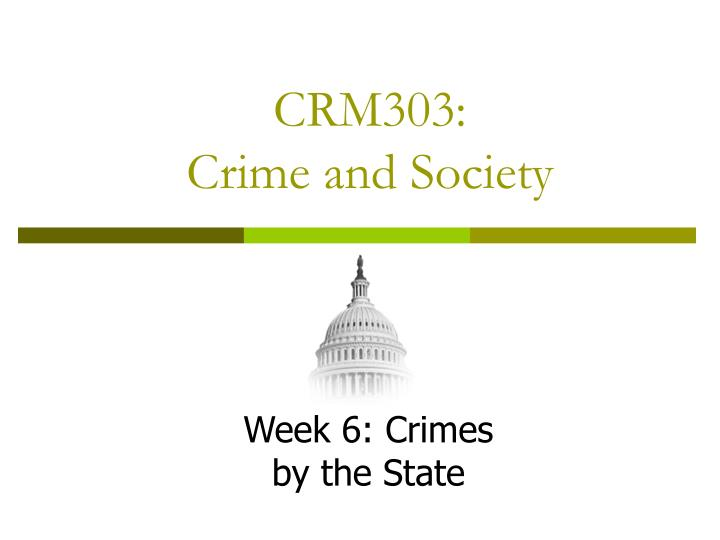 Crm303 crime and society