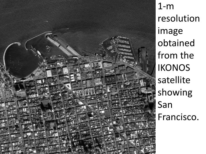 1-m resolution image obtained from the IKONOS satellite showing