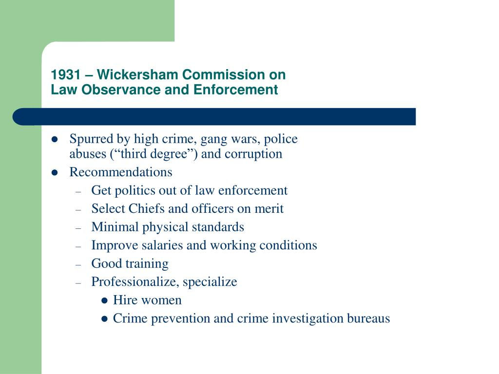 1931 – Wickersham Commission on