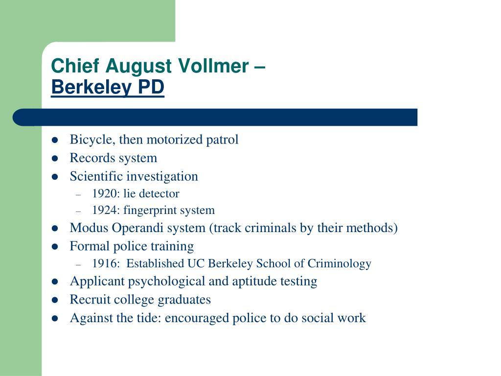 Chief August Vollmer –