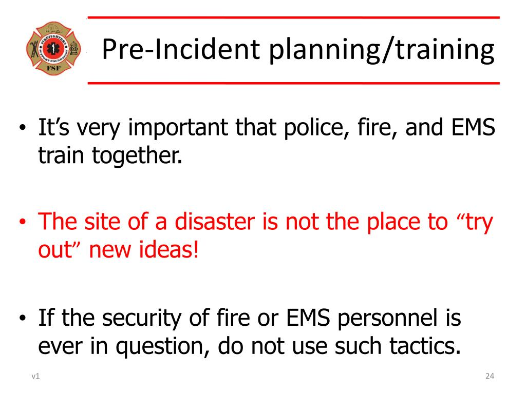 Pre-Incident planning/training