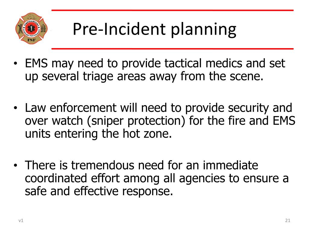 Pre-Incident planning