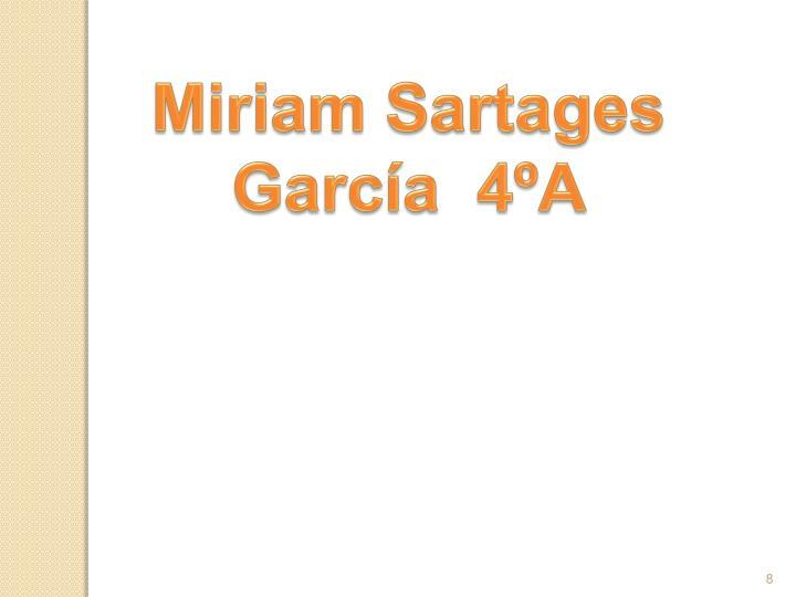 Miriam Sartages García  4ºA