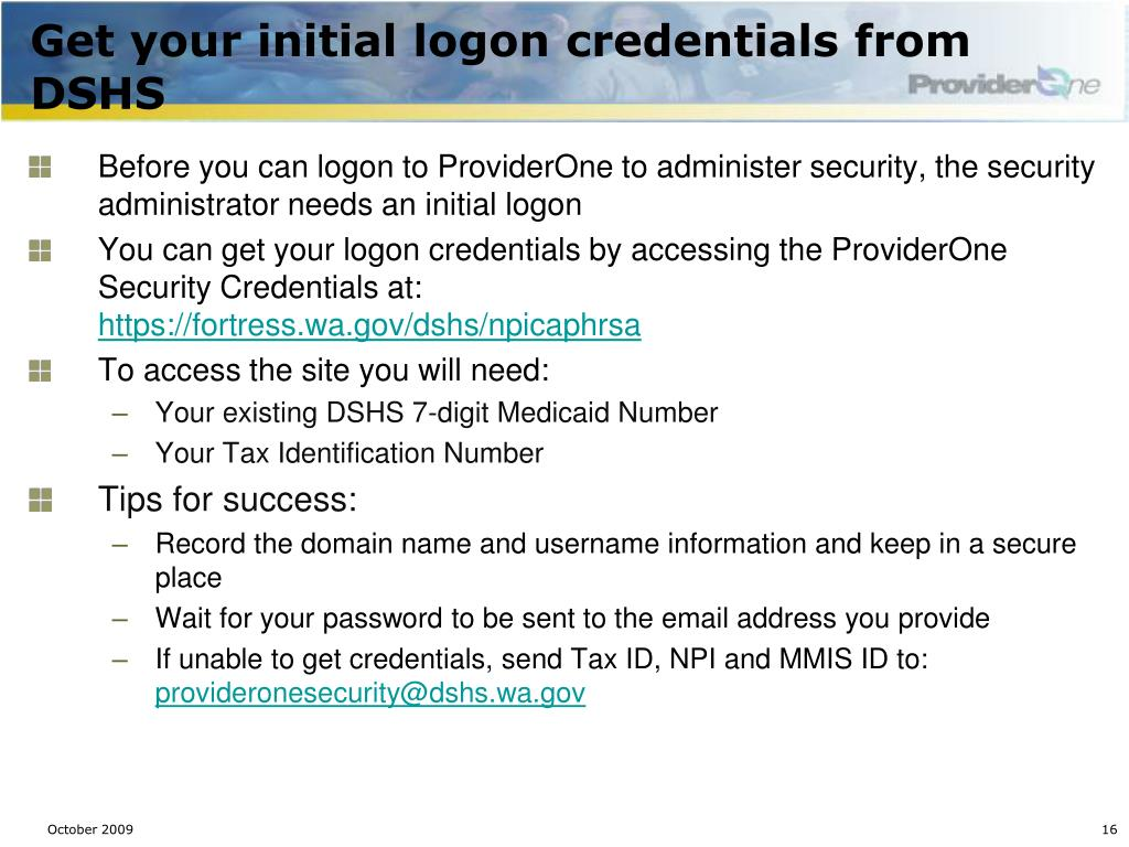 Get your initial logon credentials from DSHS