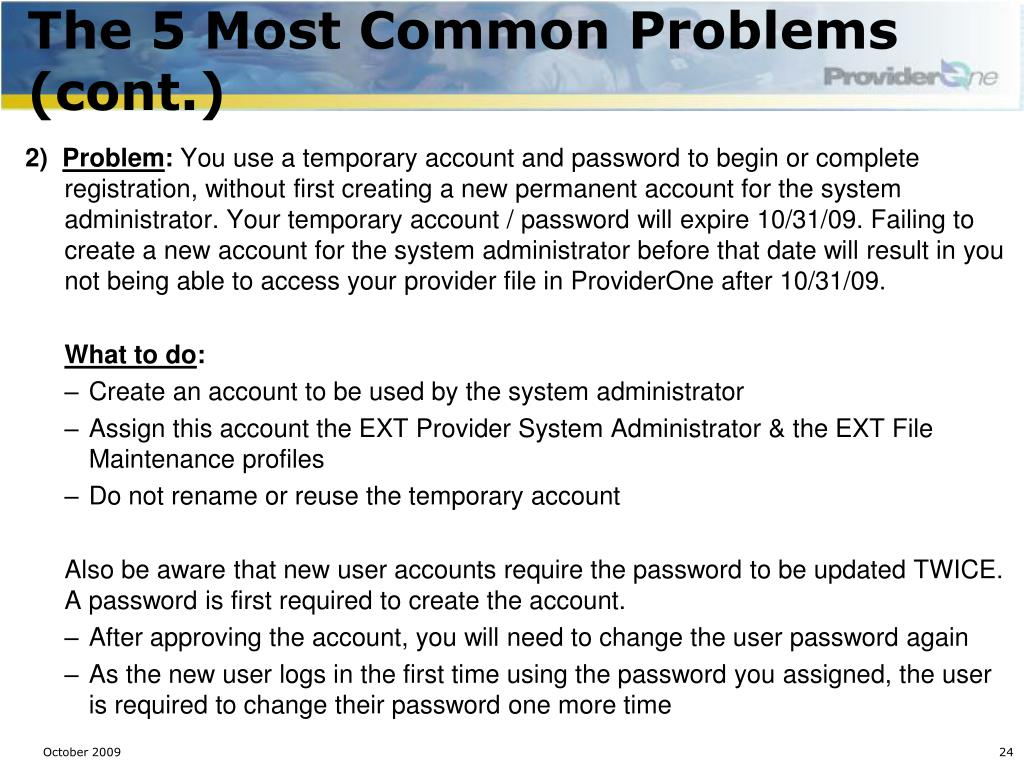 The 5 Most Common Problems (cont.)