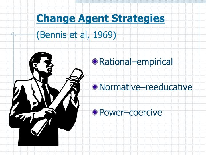 Change Agent Strategies