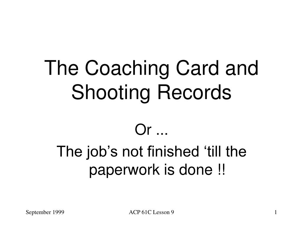 The Coaching Card and Shooting Records