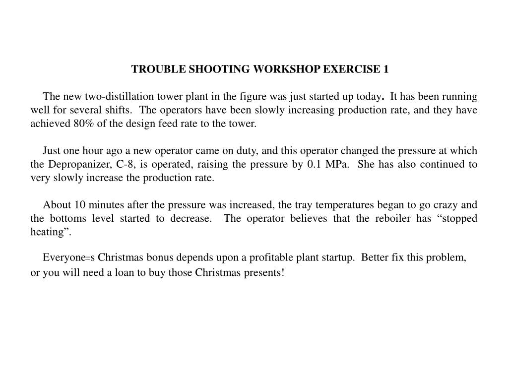 TROUBLE SHOOTING WORKSHOP EXERCISE 1