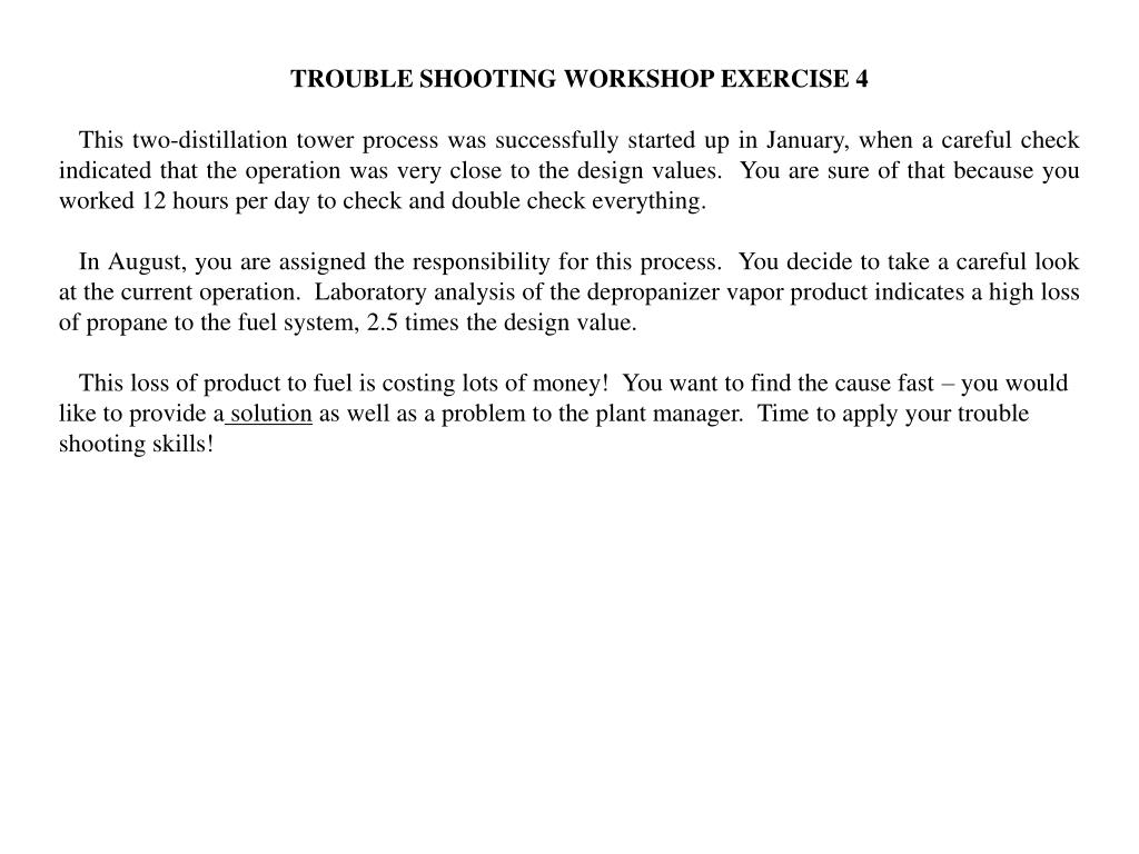 TROUBLE SHOOTING WORKSHOP EXERCISE 4