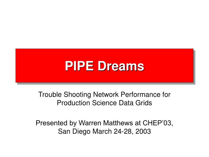 Pipe dreams l.jpg