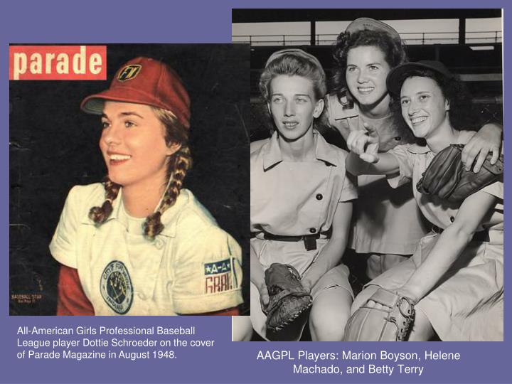 AAGPL Players: Marion Boyson, Helene Machado, and Betty Terry