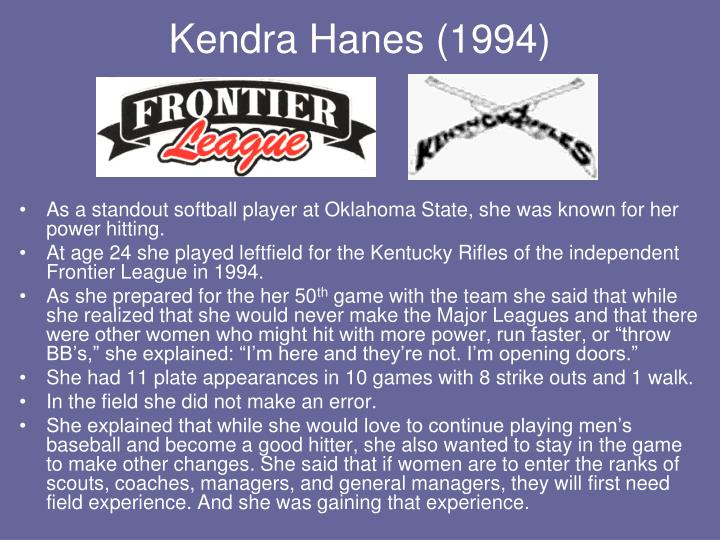 Kendra Hanes (1994)